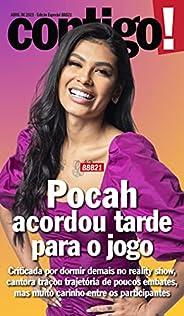 Revista Contigo! - Edição Especial - BBB21: Pocah acordou tarde para o jogo (Especial Contigo!)