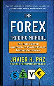The forex trading manual javier paz