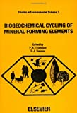 Biogeochemical Cycling of Mineral-Forming Elements, , 0444417451