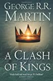 """""""A Clash of Kings (Reissue) - Book 2 of A Song of Ice and Fire (Song of Ice & Fire)"""" av George R. R. Martin"""
