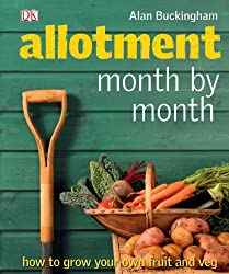 Allotment Month by Month by Alan Buckingham (2009-04-01)