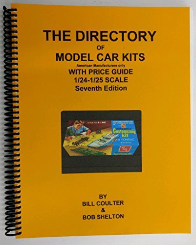 - The Directory of Model Car Kits 1/24-1/25 Scale - Seventh Edition