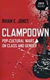 Clampdown, Rhian E. Jones, 1780997086
