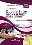 T.S. Grewal's Double Entry Book Keeping - CBSE XI (Financial Accounting): Textbook for CBSE Class XI