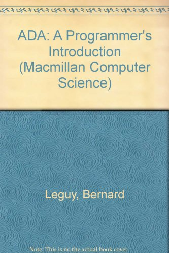 ADA: A Programmer's Introduction (Macmillan Computer Science) by Palgrave Macmillan