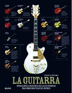 La guitarra: Genealogía e historia de las guitarras más emblemáticas del…