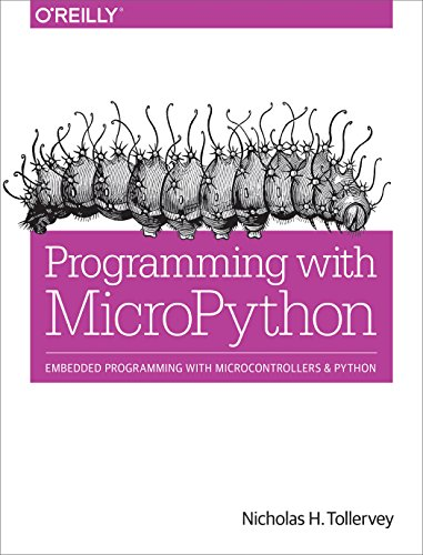 Book cover of Programming with MicroPython: Embedded Programming with Microcontrollers and Python by Nicholas H. Tollervey