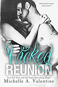 Wicked Reunion (Wicked White Series Book 2) by [Valentine, Michelle A.]