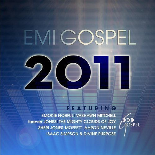 EMI Gospel 2011 by Vashawn Mitchell, Forever Jones, Sheri Jones-Moffett, Smokie Norful, Isaac Simps (June 21, 2011)