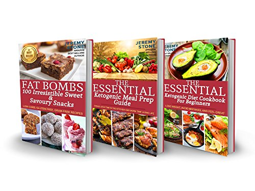 Ketogenic Diet: 3 in 1 Cookbooks With Over 250 Recipes From The Best-Selling Ketogenic Diet Books: Includes - Shortcut To Ketosis, Essential Ketogenic Meal Prep Guide &100 Irresistible Fat Bombs