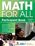 Math for All Participant Book (K-2) : A Resource Kit, Marschke-Tobier, Karen and Moeller, Babette, 1412995191
