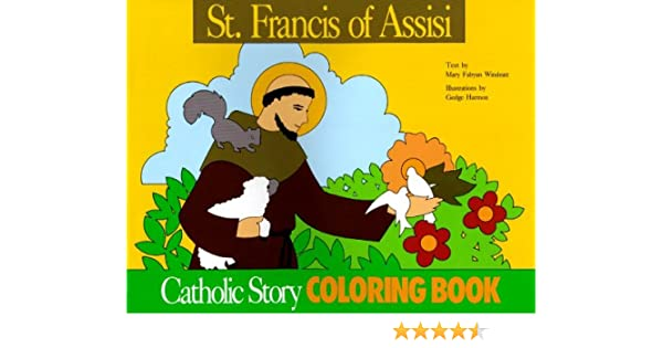 St Francis Of Assisi Coloring Book A Catholic Story Coloring St Francis Of Assisi Coloring Page