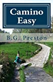 img - for Camino Easy: A Stress-Free Guide to the French Way for Mature Walkers book / textbook / text book