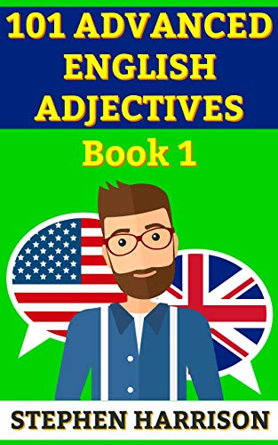 101 Advanced English Adjectives Book 1 Kindle Edition By Stephen