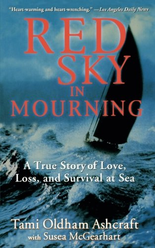 Red Sky in Mourning: A True Story of Love, Loss, and Survival at Sea cover
