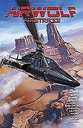 Airwolf Airstrikes Volume 1 (Airwolf Airstrikes Tp)