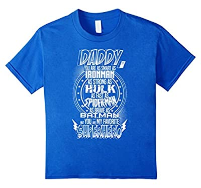 Daddy Superhero T Shirt. Funny Father's Day Holiday or Gift