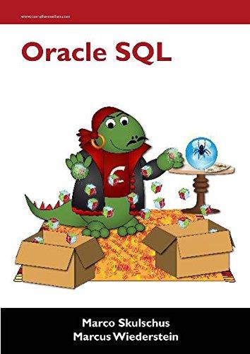 Oracle SQL Taschenbuch – 6. Februar 2012 Marco Skulschus Marcus Wiederstein Comelio Medien 3939701416