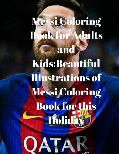 messi-coloring-book-for-adults-and-kids-beautiful-illustrations-of-messi-coloring-book-for-this-holiday