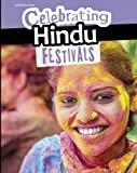 Celebrating Hindu Festivals (Infosearch: Celebration Days)