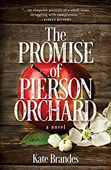 The Promise of Pierson Orchard by [Brandes, Kate]