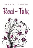 Real - Talk, Dawn Johnson, 1453525327