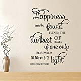 "BATTOO Happiness can be found even in the darkest of times, if one only remember to turn on the light.- Vinyl Wall Decal Stickers Inspirational Quote(Black, 22""WX32""H)"