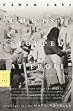 Christ Stopped at Eboli: The Story of a Year (FSG Classics)