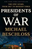 img - for Presidents of War book / textbook / text book