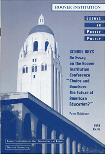 School Days: An Essay on the Hoover Institution Conference