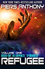 Refugee (Bio of a Space Tyrant Book 1)