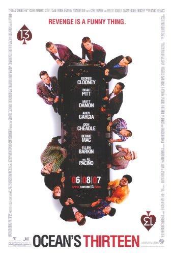 Ocean's Thirteen Movie Poster (27 x 40 Inches - 69cm x 102cm) (2007) Style B -(George Clooney)(Brad Pitt)(Matt Damon)(Ellen Barkin)(Al Pacino)(Bernie Mac)