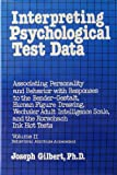 Interpreting Psychological Test Data, Joseph Gilbert, 0442253249