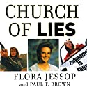 Church of Lies Audiobook by Paul T. Brown, Flora Jessop Narrated by Eve Bianco