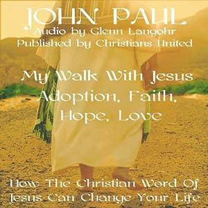 Adoption, Faith, Hope, Love Audiobook