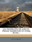 Les Infidèlités de Lisette, Nicolas Brazier, 1273676521