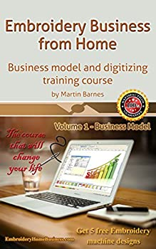 Embroidery Business from Home Digitizing Training Course (Volume 1)