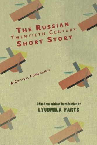The Russian Twentieth Century Short Story: A Critical Companion (Cultural Revolutions: Russia in the Twentieth Century)