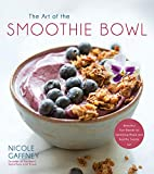 The Art of the Smoothie Bowl: Beautiful Fruit