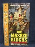 The Masked Riders (Walt Slade Westerns) (Pyramid G-704)