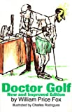 Doctor Golf by Fox, William Price (1994) Paperback