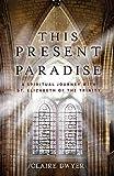 This Present Paradise