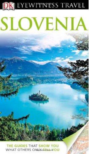 DK Eyewitness Travel Guide: Slovenia...