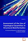 Assessment of the Use of Topological Quantities in Structural Bioinformatics, Jiantao Lu, 363904570X