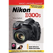 Magic Lantern Guides®: Nikon D300s
