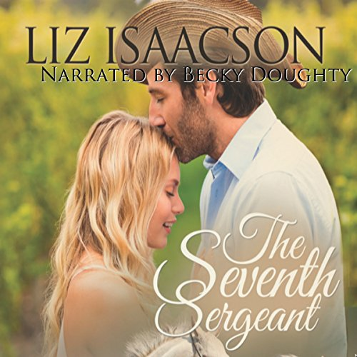 The Seventh Sergeant: Three Rivers Ranch Romance, Book 6 cover