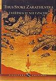 Thus Spoke Zarathustra (Barnes & Noble Signature Edition) (Barnes & Noble Signature Editions)