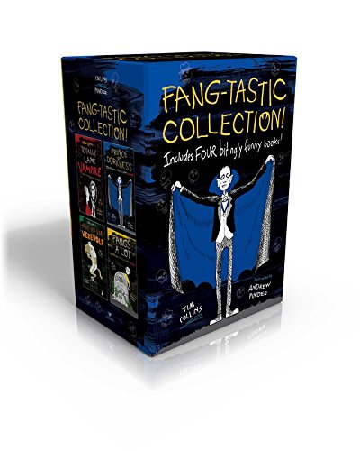 Fang-tastic Collection!: Notes from a Totally Lame Vampire; Prince of Dorkness; Notes from a Hairy-Not-Scary Werewolf; Fangs a -