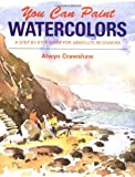 img - for You Can Paint Watercolors book / textbook / text book