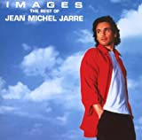 Images: the Best of Jean Michel Jarre by Jean-Michel Jarre